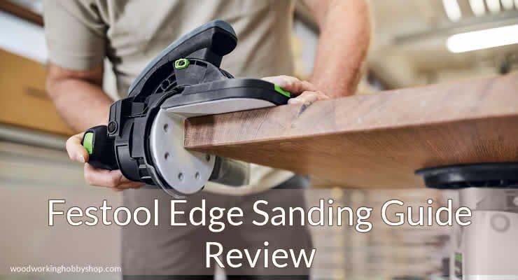 festool edge sanding guide review