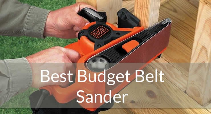 best budget belt sander